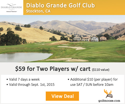Diablo Grande Golf Club Special
