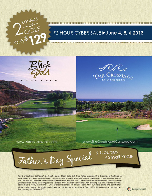 Fathers Day Specials Black Gold Golf Club, The Crossings at Carlsbad and Desert Willow Golf Resort