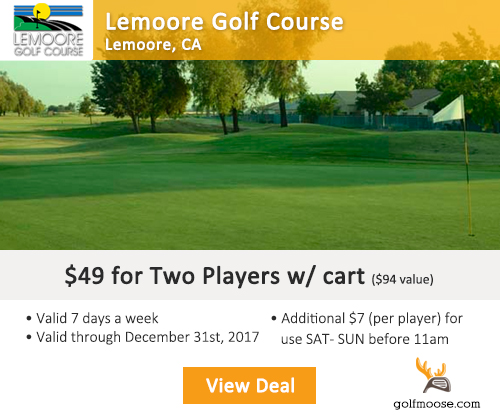 Lemoore Golf Course Special