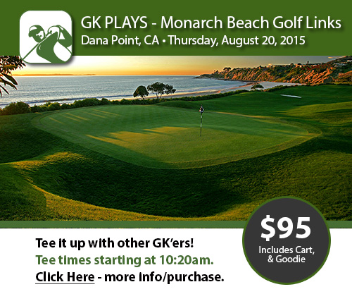 GK Plays Monarch Beach Golf Links